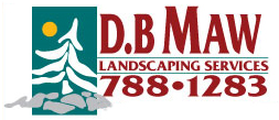 Get reliable, honest and dependable work from D.B Maw Landscaping.